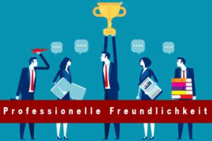Professionelle_Freundlichkeit